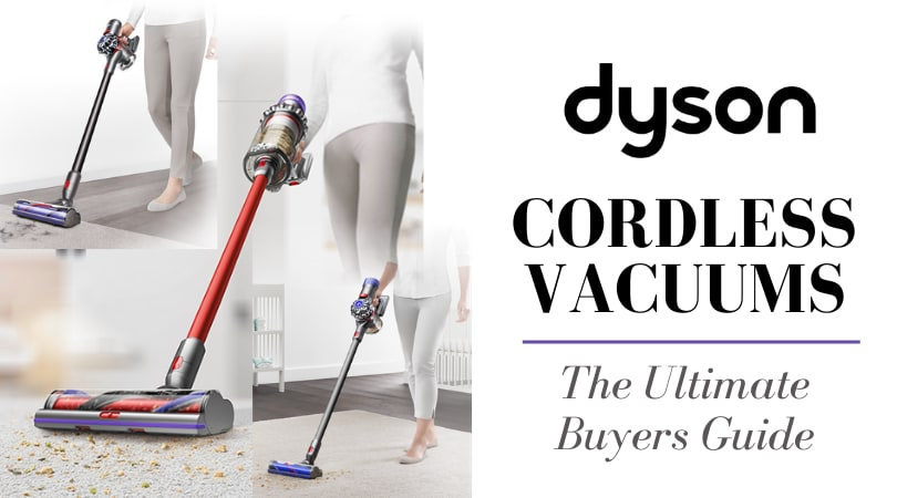 Dyson Cordless Vacuum Review - V11 vs V10 Cyclone vs V8 Animal vs V7 Motorhead