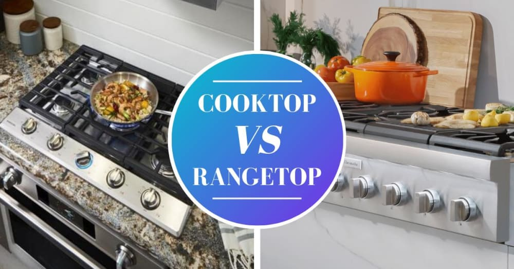 Cooktops vs Rangetops – Similarities, Differences, and Buying Guide