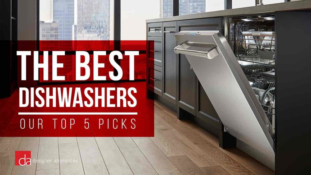 Best Dishwasher: Top 5 Dishwashers of 2020