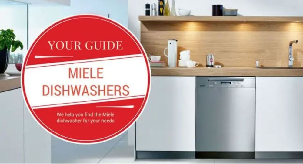 The Best Miele Dishwasher: Reviews & Ratings