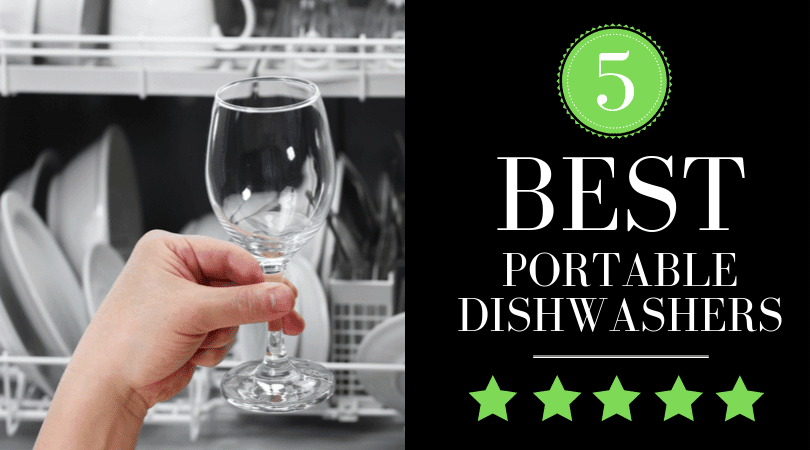 5 Best Portable Dishwashers in 2020 - But Wait, Is Your Kitchen Ready? [REVIEW]