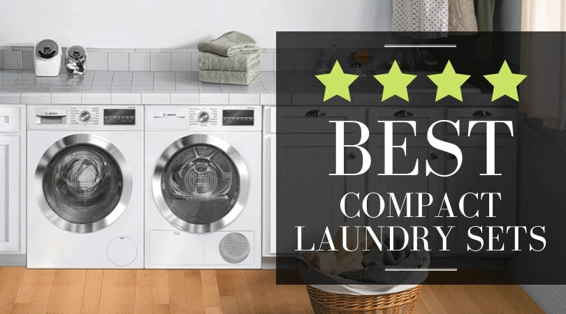 Best Compact Washer and Dryer - Top Picks for Tight Spaces [Review]
