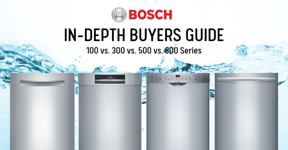 Bosch Dishwasher Review: 100 vs 300 vs 500 vs 800 Series (Best of 2020)
