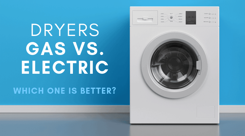 Gas vs Electric Dryer - Which is Better? (Pros & Cons with Visuals)