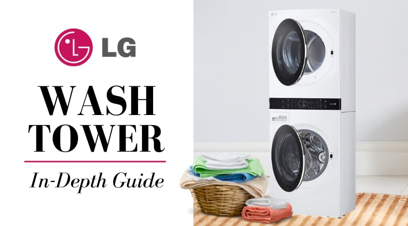 LG WashTower:  Is LG Wash Tower the Right Choice For You?