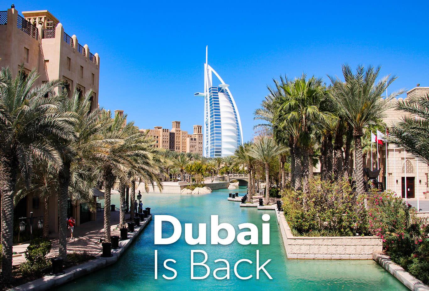 Dubai Is Back