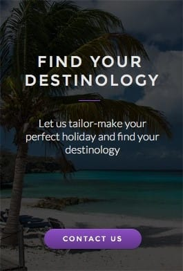 Find your destinology. Let us tailor-make your perfect holiday and find your destinology.