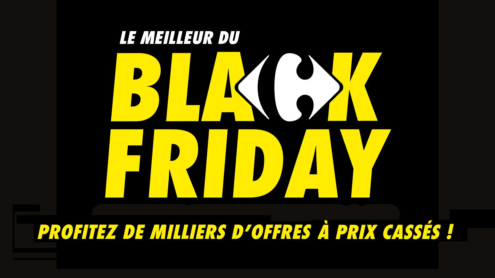 le meilleur du black friday est chez carrefour centre commercial r gional evry2. Black Bedroom Furniture Sets. Home Design Ideas