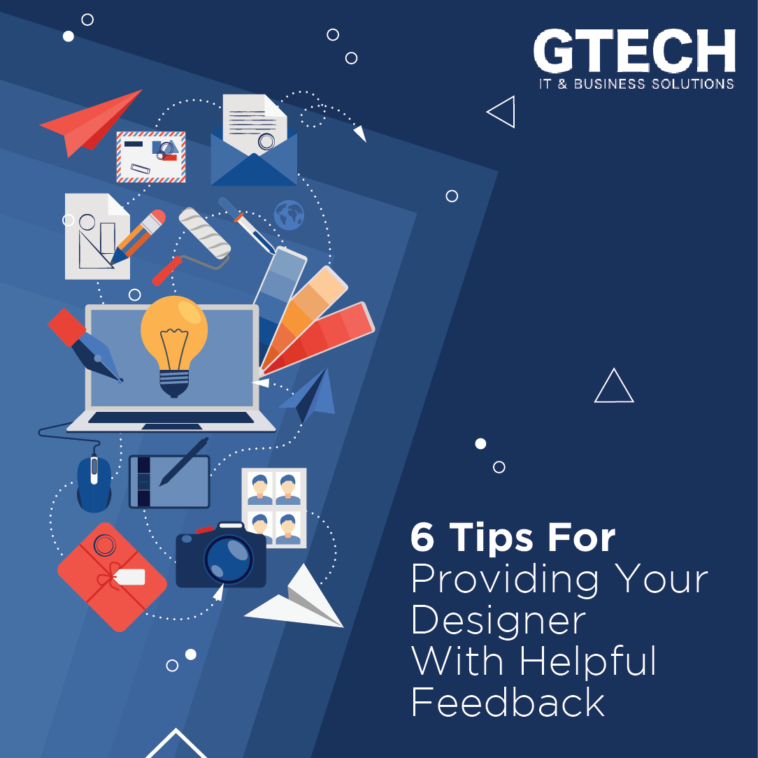 6 Tips For Providing Your Designer With Helpful Feedback