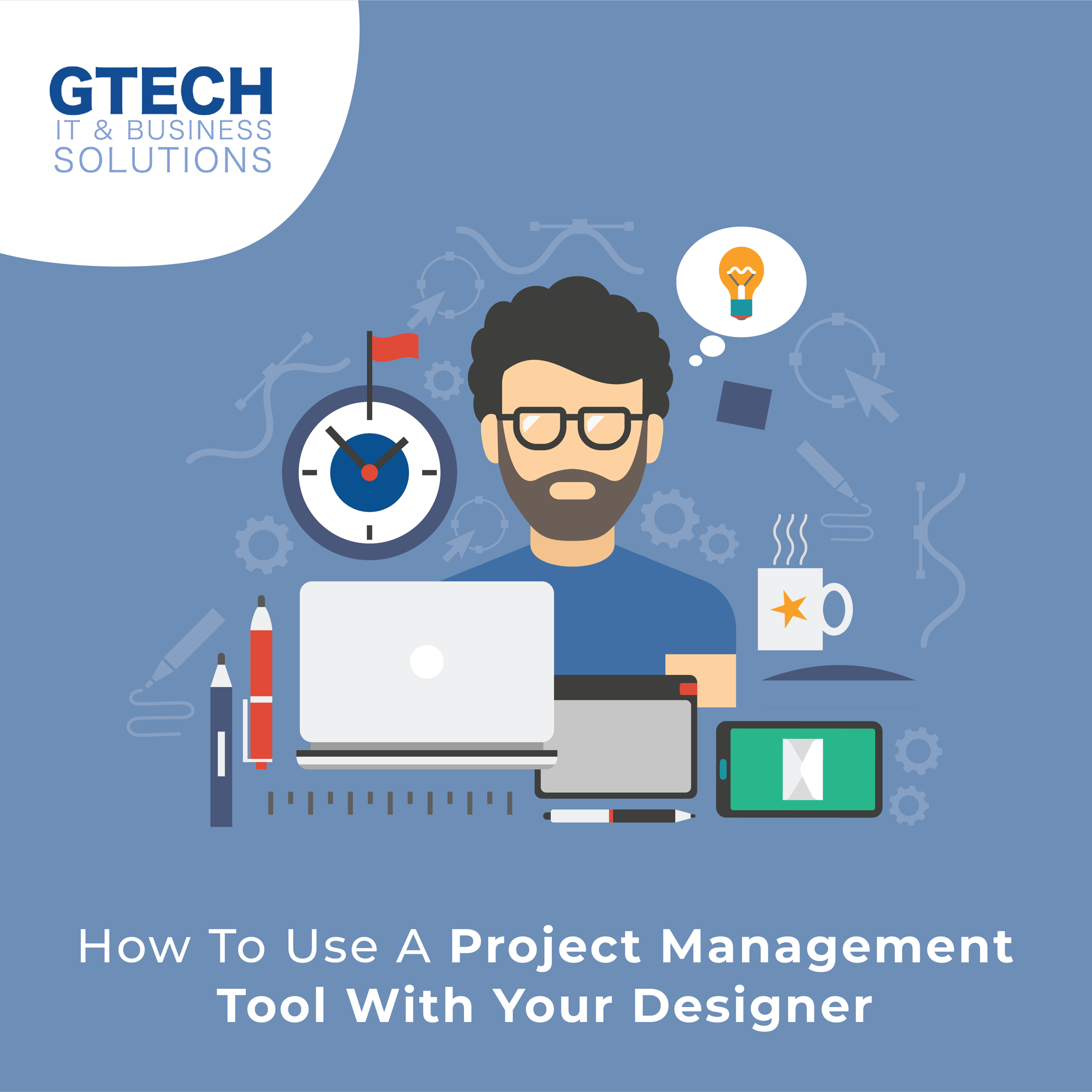 How To Use A Project Management Tool With Your Designer