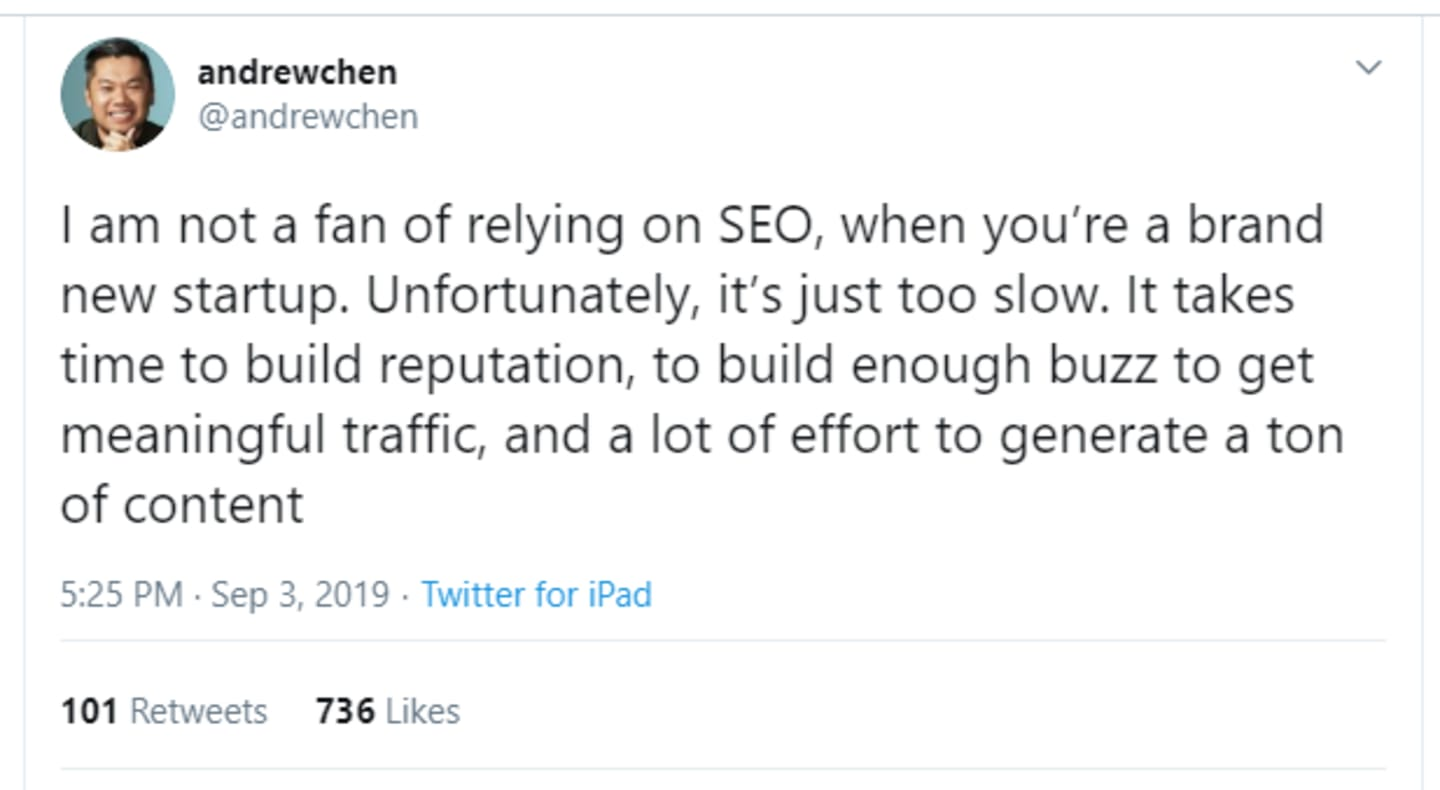 A Tweet from Andrew Chen stating that SEO requires too much time and effort to create 'a lot of traffic.'