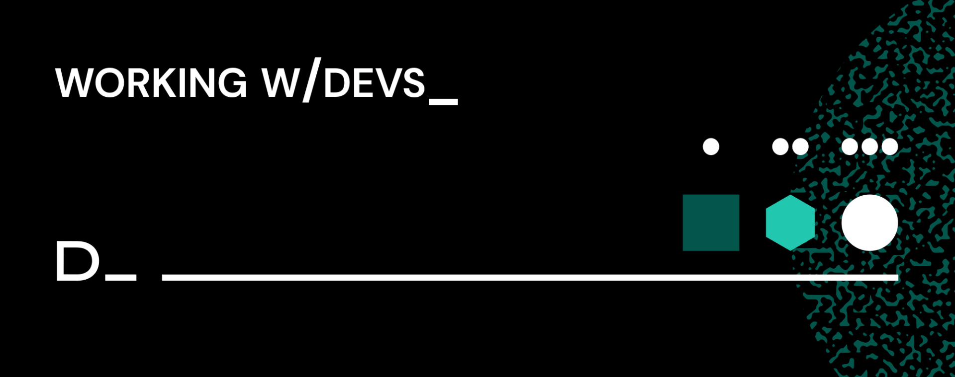 Working with devs