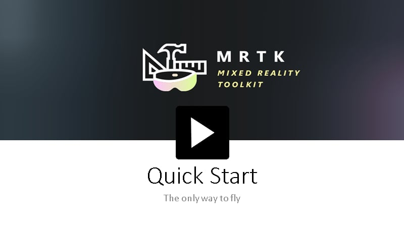 The Mixed Reality Toolkit Quickstart video