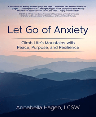 Let Go of Anxiety - Book by Annabella Hagen