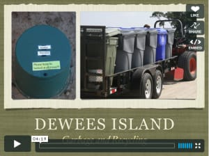 Click to View about Garbage and Recycling on Dewees
