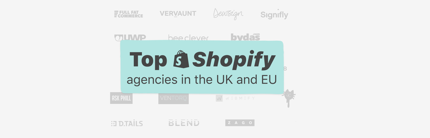 Dewsign named amongst top Shopify agencies in Europe