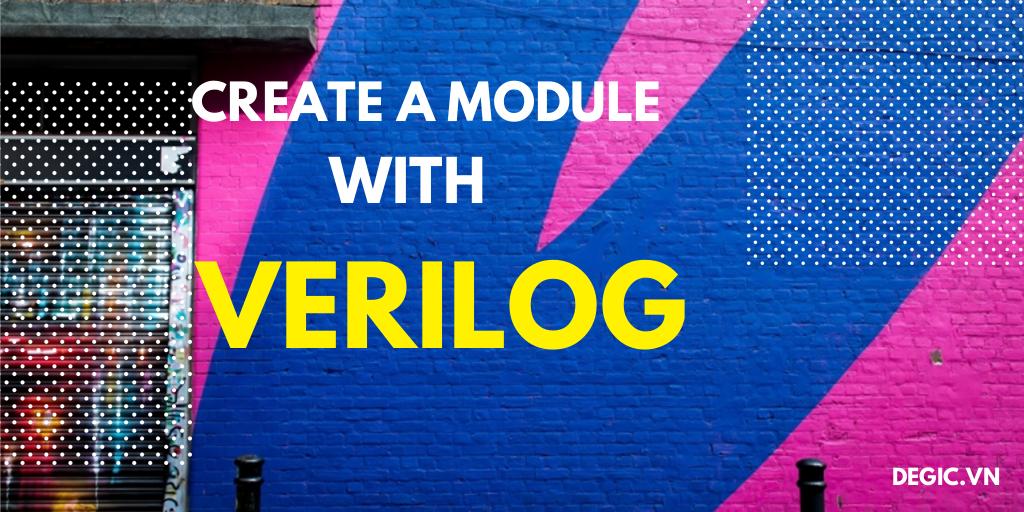 Cách viết một module phần cứng bằng Verilog