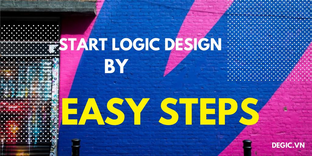 Học thiết kế Logic từ một ví dụ đơn giản