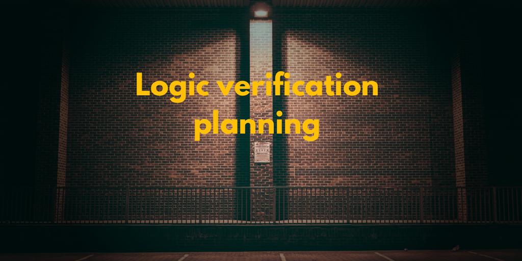 Xây dựng kế hoạch cho Logic Verification
