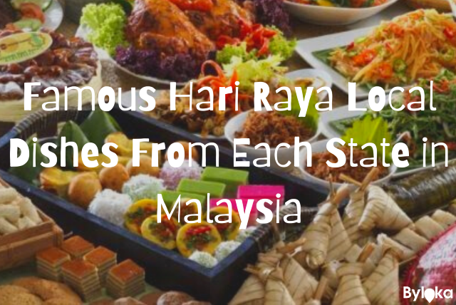 Famous Hari Raya Local Dishes From Each State in Malaysia