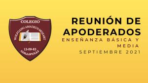 Reunión de Padres y Apoderados Enseñanza Básica y Media Septiembre 2021