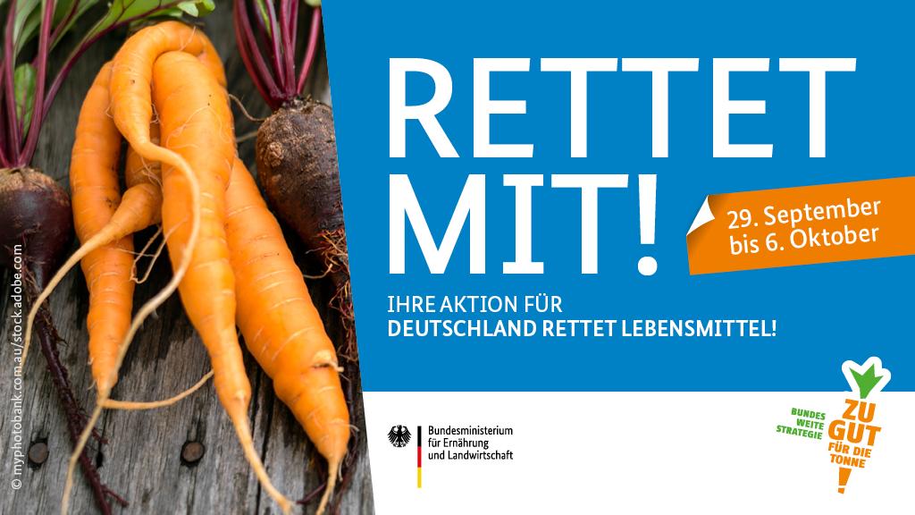 BMEL, Aktionswoche, Deutschland rettet Lebensmittel, 2021, Lebensmittelverschwendung, Food Waste vermeiden
