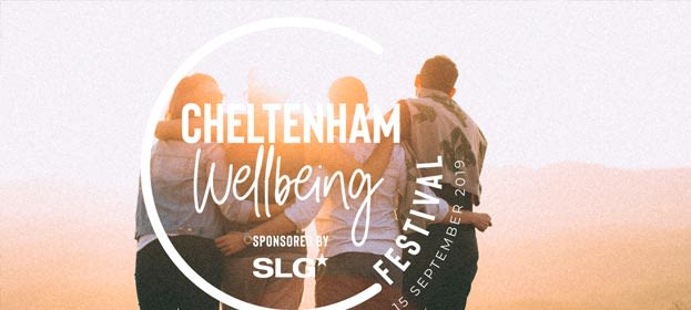 The First Cheltenham Wellbeing Festival