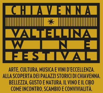 Chiavenna – Valtellina Wine Festival