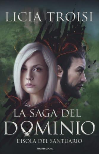 L'isola del santuario. La saga del Dominio. Vol. 3