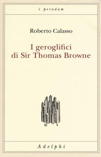 I geroglifici di Sir Thomas Browne