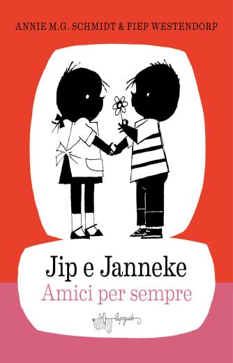 Jip e Janneke amici per sempre