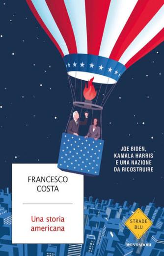 https://alfeobooks.com/Una storia americana. Joe Biden, Kamala Harris e una nazione da ricostruire