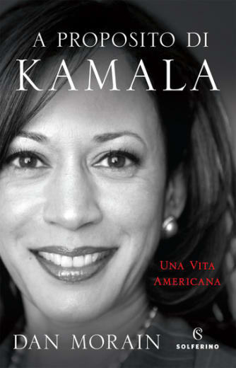 https://alfeobooks.com/A proposito di Kamala. Una vita americana