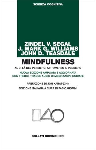 https://alfeobooks.com/Mindfulness. Al di là del pensiero, attraverso il pensiero. Ediz. ampliata. Con tredici tracce audio di meditazioni guidate