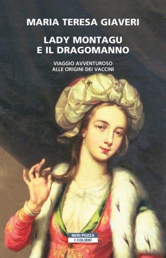 https://alfeobooks.com/Lady Montagu e il dragomanno. Viaggio avventuroso alle origini dei vaccini