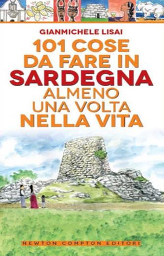 https://alfeobooks.com/101 cose da fare in Sardegna almeno una volta nella vita