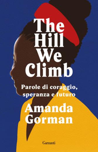 https://alfeobooks.com/The hill We Climb. Parole di coraggio, speranza e futuro
