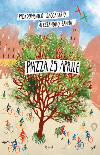 Piazza 25 aprile. Ediz. a colori
