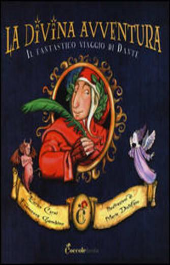 https://alfeobooks.com/La divina avventura. Il fantastico viaggio di Dante. Ediz. illustrata