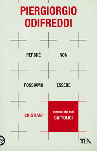https://alfeobooks.com/Perché non possiamo essere cristiani (e meno che mai cattolici)