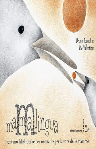 https://alfeobooks.com/Mammalingua. Ventuno filastrocche per neonati e per la voce delle mamme. Ediz. illustrata