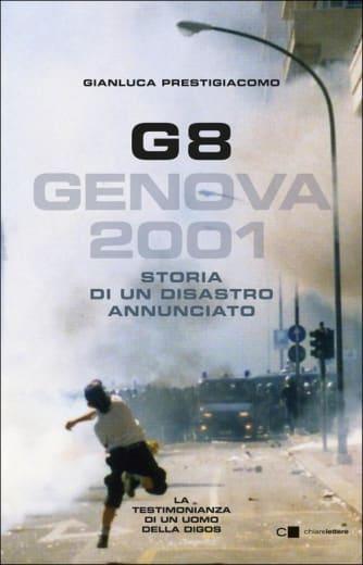 https://alfeobooks.com/G8. Genova 2001. Storia di un disastro annunciato