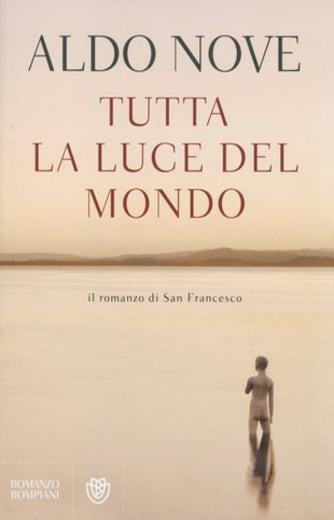 https://alfeobooks.com/Tutta la luce del mondo. Il romanzo di San Francesco