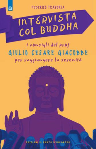 https://alfeobooks.com/Intervista col Buddha. I consigli del prof. Giulio Cesare Giacobbe per raggiungere la serenità