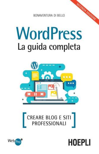 https://alfeobooks.com/Wordpress. La guida completa. Creare blog e siti professionali