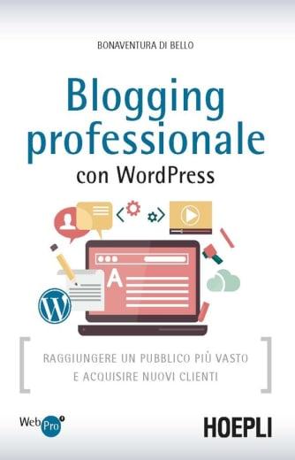 https://alfeobooks.com/Blogging professionale con WordPress. Raggiungere un pubblico più vasto e acquisire nuovi clienti