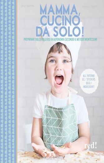 https://alfeobooks.com/Mamma, cucino da solo! Preparare dolci deliziosi in autonomia secondo il metodo Montessori. Ediz. illustrata