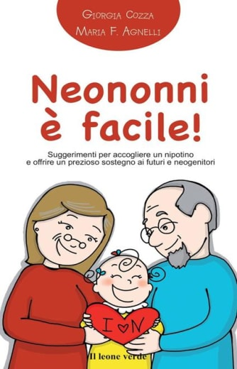 https://alfeobooks.com/Neononni è facile! Suggerimenti da seguire per accogliere il nipotino e offrire un prezioso sostegno ai neogenitori