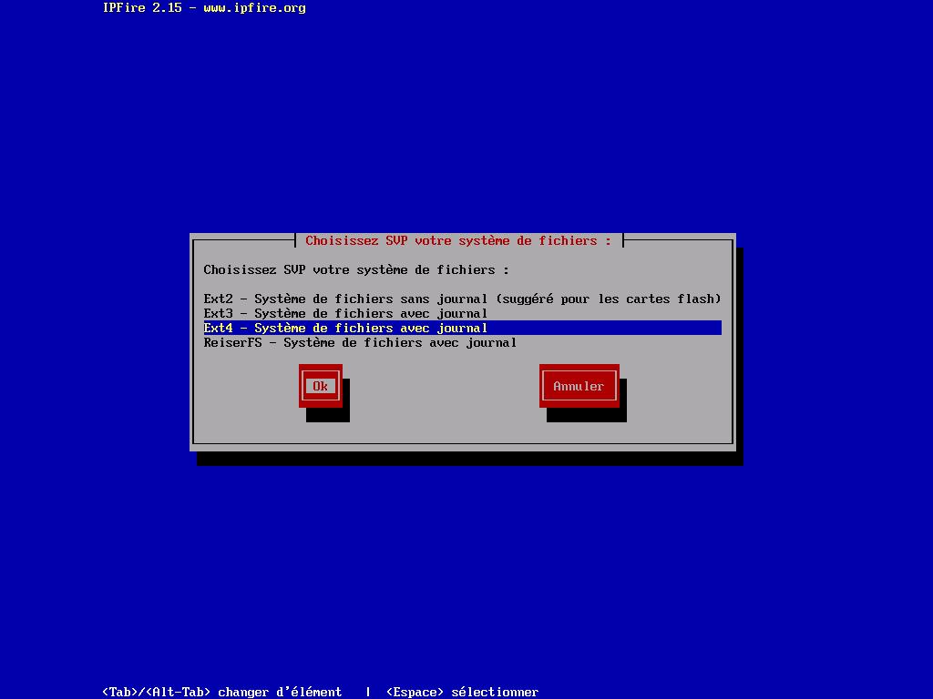 Choix du système de fichier choisir ext4 si vous utilisez un disque dur sinon ext2 pour une carte sd (en ext4 on réduirait sa vie)