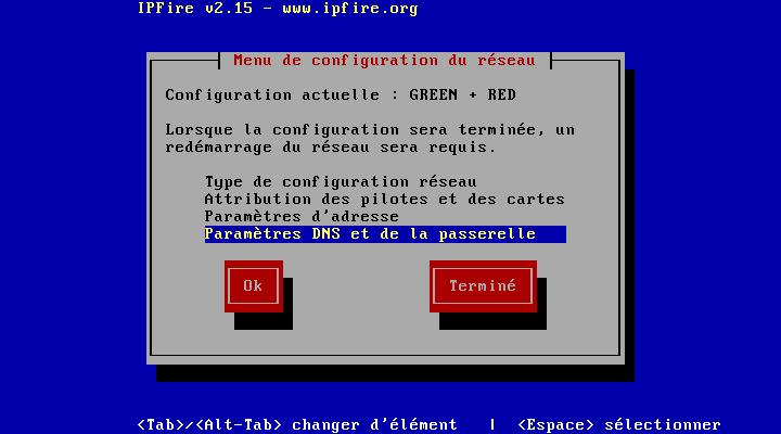 On va paramétrer le DNS (sinon pas d'internet coté GREEN)